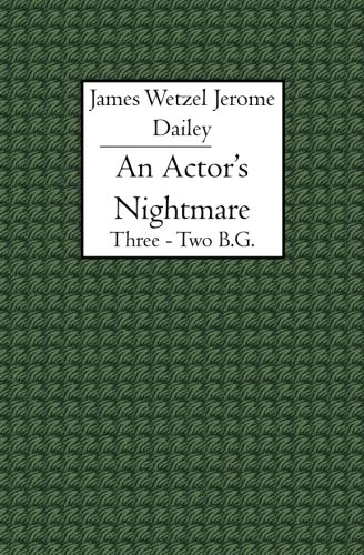 Download An Actor's Nightmare: Three - Two B.G. pdf
