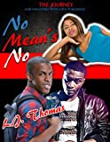 No Means No (The Journey, Women's Edition Book 1)