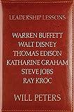 img - for Leadership Lessons: Warren Buffett, Walt Disney, Thomas Edison, Katharine Graham, Steve Jobs, and Ray Kroc book / textbook / text book