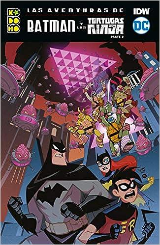 Las aventuras de Batman y las Tortugas Ninja parte 02 de 2 ...