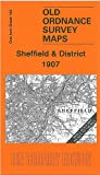 Sheffield and District 1907: One Inch Sheet 100 (Old Ordnance Survey Maps - Inch to the Mile)
