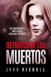 Retratos de los Muertos: Un emocionante thriller de asesinos en serie (Spanish Edition)