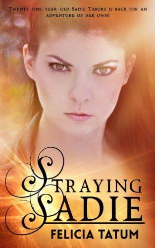 Read Online Straying Sadie (Dark Sorceress Trilogy) (Volume 2) pdf epub