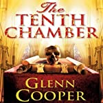 The Tenth Chamber | Glenn Cooper