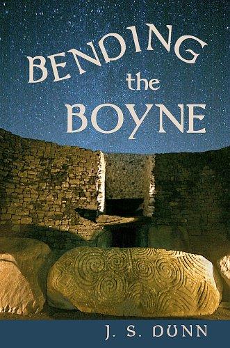 Bending the Boyne: A Novel of Ancient Ireland
