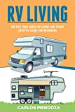 #6: RV LIVING: The Full-Time Cheap RV Living and Travel lifestyle Guide for Beginners