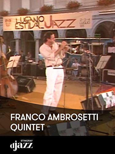 Franco Ambrosetti Quintet live at Estival Lugano