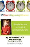 2 Minute Organizing Miracles, Becky Esker, 1469959488