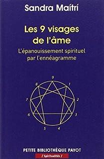 Les 9 visages de l'âme : l'épanouissement spirituel par l'ennéagramme, Maitri, Sandra