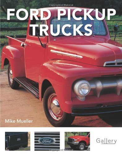 Ford Pickup Trucks (Gallery) by Mike Mueller (2008-06-15)