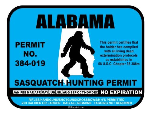Alabama Sasquatch Hunting Permit License Bigfoot Vinyl Sticker Decal
