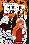 Le soeurs Eden et la marque du dragon par Gardner