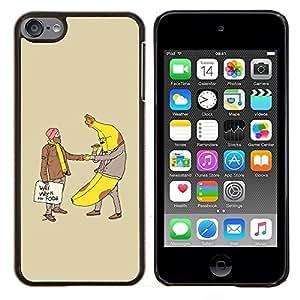 "Planetar® ( Plátano Hombre Alimentos Homeless divertida del lema"" ) iPod Touch 6 Fundas Cover Cubre Hard Case Cover"