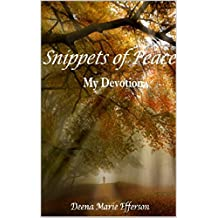 Snippets Of Peace: My Devotion