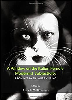 A Window on the Italian Female Modernist Subjectivity: From Neera to Laura Curino