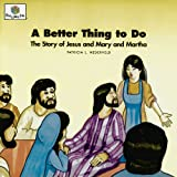 A Better Thing to Do, Patricia L. Nederveld, 1562123076