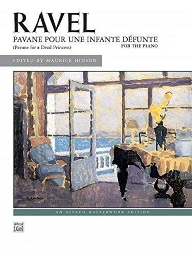 Pavane pour une infante défunte Sheet (Alfred Masterwork Edition) (Tapa Blanda)