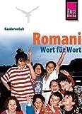 Reise Know-How Sprachführer Romani - Wort für Wort: Kauderwelsch-Band 177