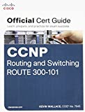 img - for CCNP Routing and Switching ROUTE 300-101 Official Cert Guide book / textbook / text book