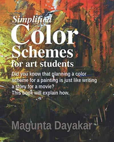Simplified Color Schemes for Art Students (Magunta Dayakar Art Class Series)