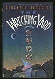 The Wrecking Yard, Pinckney Benedict, 0385420218