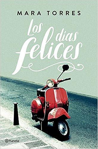 Los días felices Autores Españoles e Iberoamericanos ...