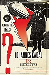 Johannes Cabal the Detective by Howard, Jonathan L. (2011) Paperback