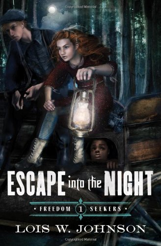 Escape Into the Night (Freedom Seekers) PDF
