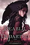 Dearly, Departed: A Zombie Novel (Gone with the Respiration)