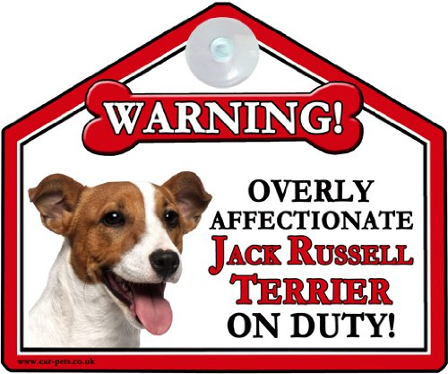 JACK RUSSELL Dog Gift High Gloss Plastic Warning Sign 6 x 7 with Suction Sign for car or house windows can also be nailed to gates or fences.