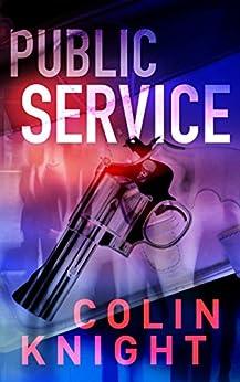Public Service by [Knight, Colin]