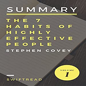Summary of The 7 Habits of Highly Effective People by Stephen R.Covey Audiobook