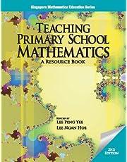 Teaching Primary School Mathematics: A Resouce Book