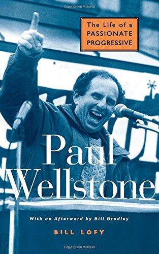 Download Paul Wellstone: The Life of a Passionate Progressive pdf