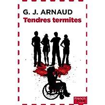 Tendres termites: Un thriller familial (Crime Fleuve Noir) (French Edition)