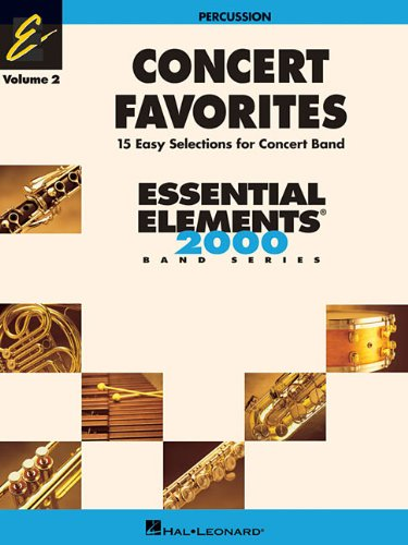 Concert Favorites Vol. 2 - Percussion: Essential Elements 2000 Band Series