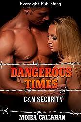 Dangerous Times (C&M Security Book 1)