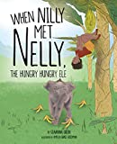 When Nilly Met Nelly, The Hungry Hungry Ele