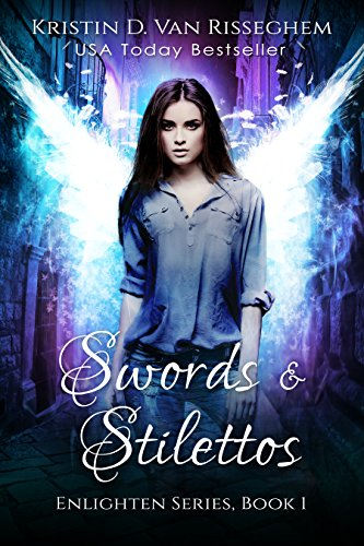 Swords & Stilettos (Enlighten Series Book 1) by [Van Risseghem, Kristin D.]