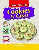 Cookies and Cakes, Susannah Blake, 1435828593