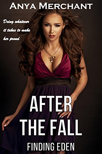 After the Fall: Finding Eden
