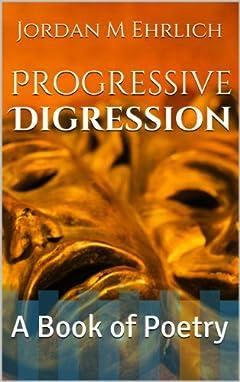 Progressive Digression: A Book of Poetry