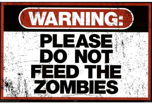 Buyartforless Decorate Your Home or Office with Posters. Warning Please Do Not Feed The Zombies Art Poster Print is That Perfect Piece That Matches Your Style, Interests, and Budget.