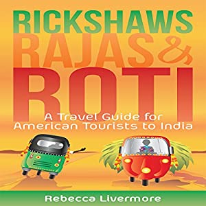 Rickshaws, Rajas and Roti Audiobook