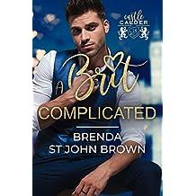 A Brit Complicated: A sexy office romance (Castle Calder Book 3)