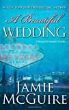 """A Beautiful Wedding - A Novella (Beautiful Disaster)"" av Jamie McGuire"