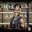 Believe Audiobook by Nicola Adams Narrated by Emma Swan