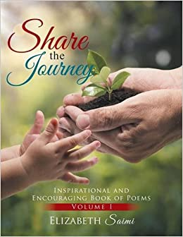 Share the Journey: Inspirational and Encouraging Book of Poems
