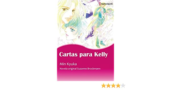 Amazon Com Cartas Para Kelly Harlequin Comics Harlequin Manga Spanish Edition Ebook Suzanne Brockmann Min Kyuka Kindle Store