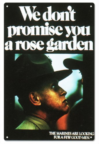 (We Don'T Promise You A Rose Garden Marine Sign U.S. Marine Signs)